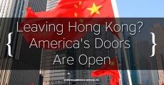 Leaving Hong Kong? America's Doors Are Open