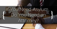 If You Need Asylum, Do You Really Need an Attorney?